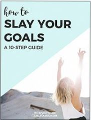 slay your goals guide
