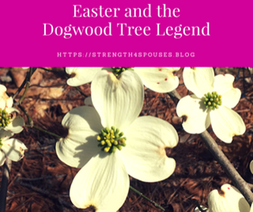 Easter and the Dogwood Tree Legend