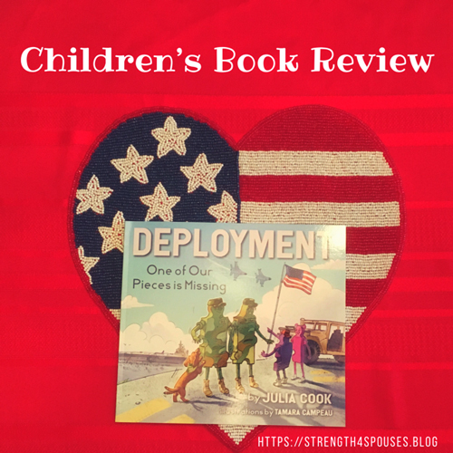 Children's Book Review-Deployment: One of Our Pieces is Missing