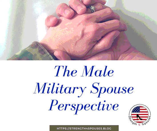 The Male Military Spouse Perspective