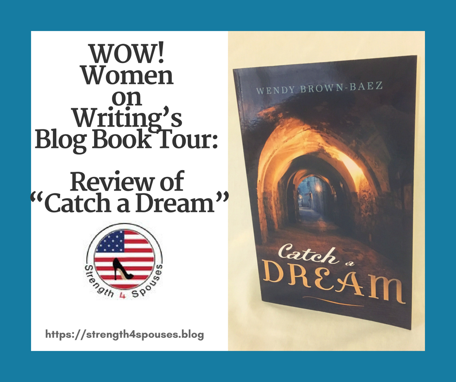"WOW: Women on Writing's Blog Book Tour Review of ""Catch a Dream"""