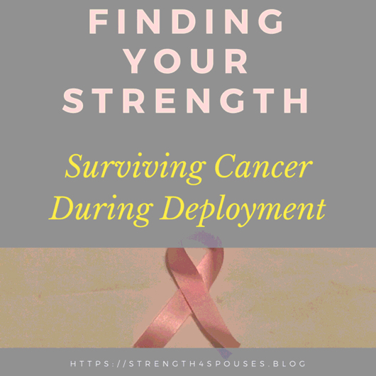 Surviving Cancer During Deployment