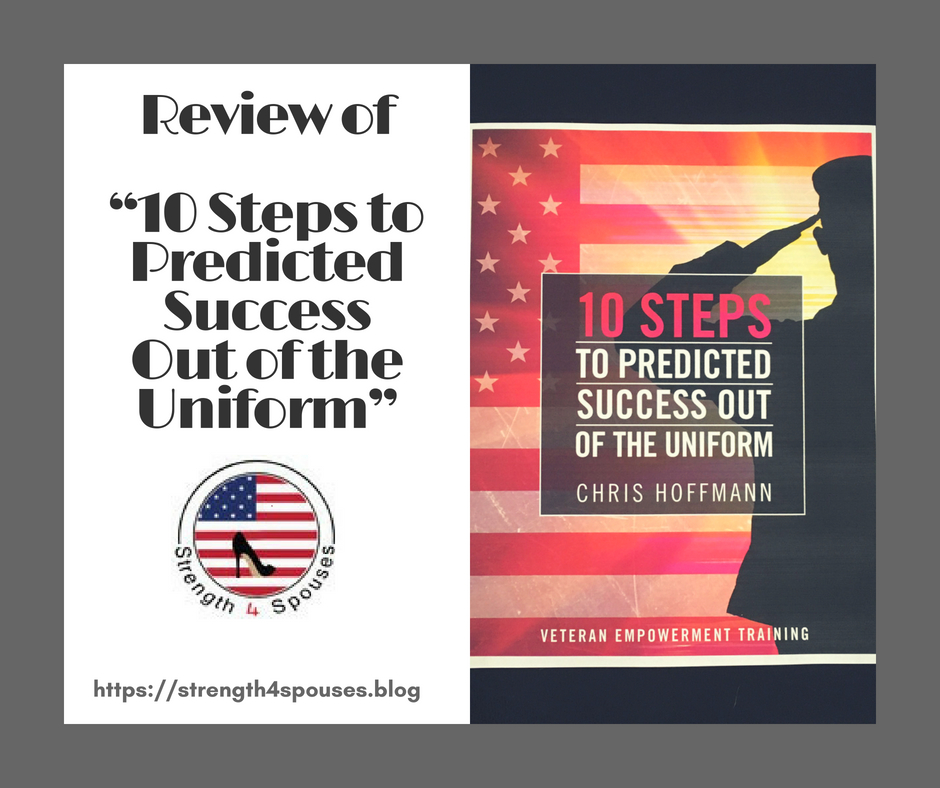 Book Review: 10 Steps to Predicted Success Out of the Uniform