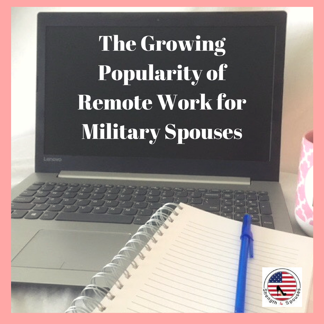 The Growing Popularity of Remote Work for Military Spouses