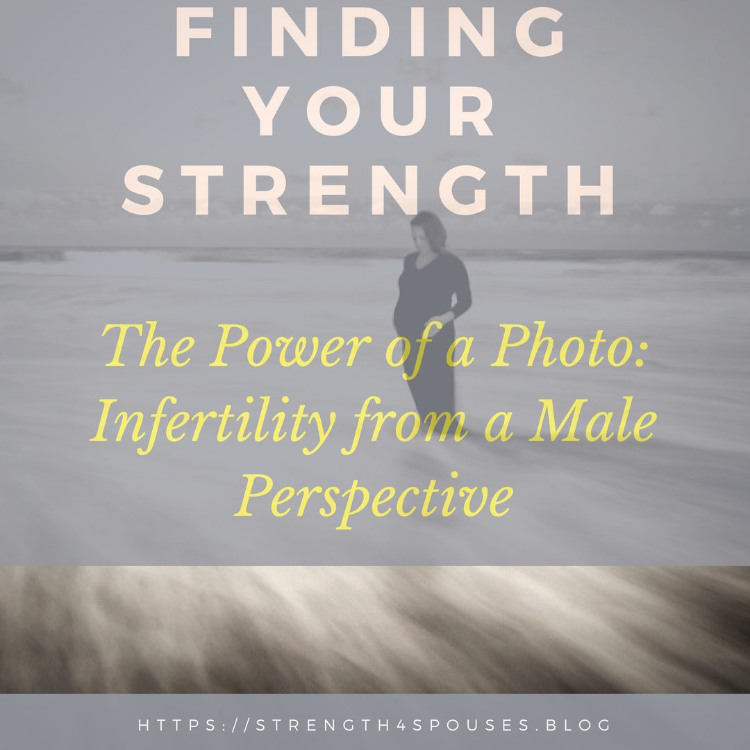 The Power of a Photo: Infertility from a Male Perspective
