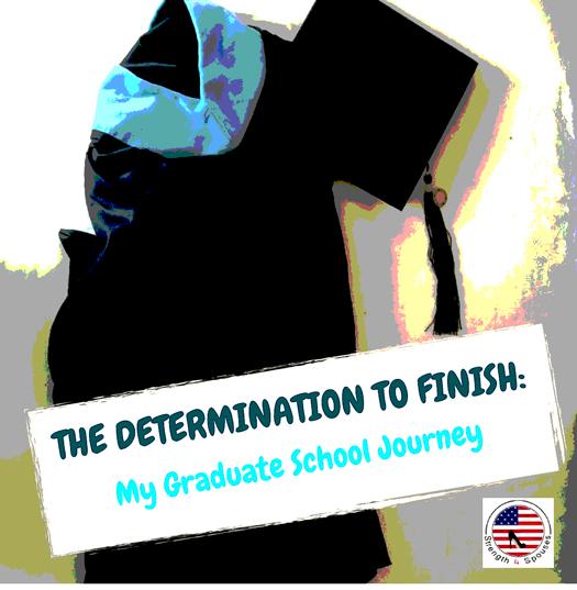 The Determination to Finish: My Graduate School Journey