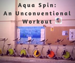 Aqua Spin: An Unconventional Workout