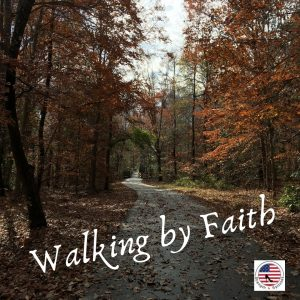 """a forest with the caption """"Walking by Faith"""""""