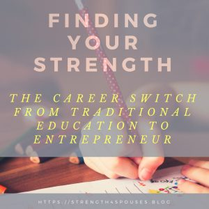 The Career Switch from Traditional Education to Entrepreneur