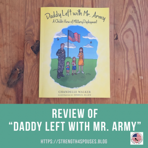 """cover of the book """"Daddy Left with Mr. Army"""""""