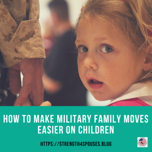 """a picture of a little girl holding the hand of a military man with the caption """"How to make military family moves easier on children"""""""