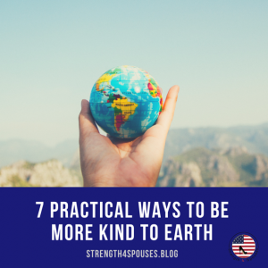 """a hand holding a miniature Earth with the caption """"7 Practical Ways to Be More Kind to Earth"""""""